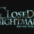 Nippon Ichi Software hat die japanische Webseite zu Closed Nightmare im Internet eröffnet, auf der ihr einen Teaser-Trailer findet. Dazu wird der Prolog des...