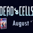 Anfang des Jahres gab Entwickler Motion Twin bekannt, dass der Titel Dead Cells neben PCs via Steam auch für Nintendo Switch, PlayStation 4...