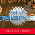 Art of Balance erscheint am 4. Oktober 2018 im eShop für Nintendo Switch. Entwickler Shin'en Multimedia kündigt an, dass das physikbasierte Puzzlespiel...
