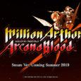 Wie Square Enix auf dem Event EVO Japan 2019 mitteilte, wird Million Arthur: Arcana Blood im Sommer für PCs via Steam erscheinen. In Japan wurde der...