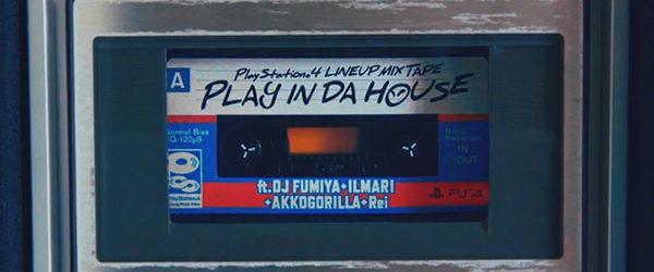 Für den passenden Sound zuständig sind dabei DJ Fumiya, Ilmari, Akkogorilla und Rei. Zurücklehnen und die Lautstärke aufdrehen! Play In Da House!