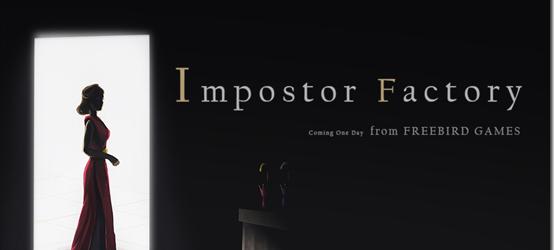 Das kommende Videospiel des Entwicklers Freebird Games (To The Moon und Finding Paradise) trägt den Namen Impostor Factory. Zum aktuellen...
