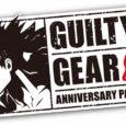 Am 16. Mai erscheint Guilty Gear 20th Anniversary Pack in einer physischen Form für Nintendo Switch. Das Jubiläumspaket beinhaltet Guilty Gear und...